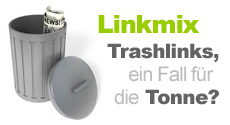 Linkmix & Trashlinks